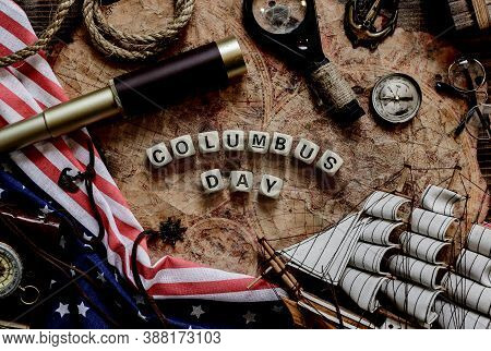 Columbus Day Background. Map And Discovery Of Old Equipment. Exploration And History Of America In O