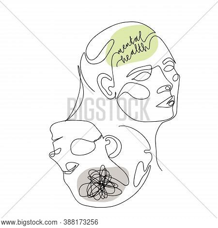 Mental Health For Women. One Line Drawing Of Two Human Mirrored Heads With Quote In Brain. Vector Il
