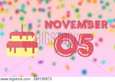 November 5th. Day 5 Of Month, Birthday Greeting Card With Date Of Birth And Birthday Cake. Autumn Mo