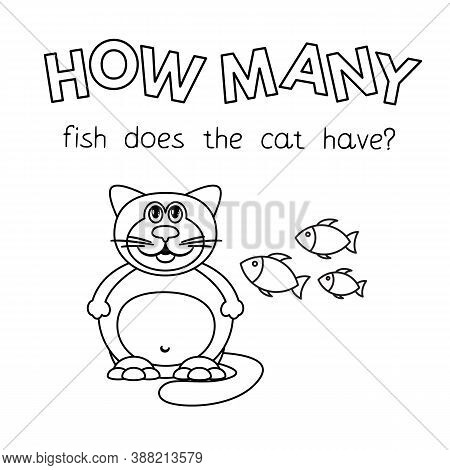 Cartoon Fat Cat Counting Game. Vector Coloring Book Pages For Children Education. How Many Fish Does