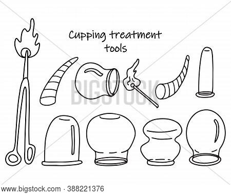 Set Of Tools For Cupping Treatment. Alternative Medicine. Doodle Sketch Hand Drawn Vector  Illustrat