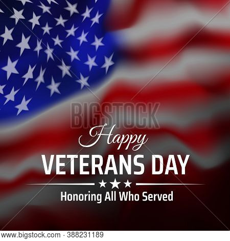 Happy Veterans Day Banner, Greeting Card. American Flag On White Background. National Holiday Of The