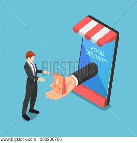 Flat 3d Isometric Businessman Hand Come Out From Smartphone Screen And Delivering Food. Online Food