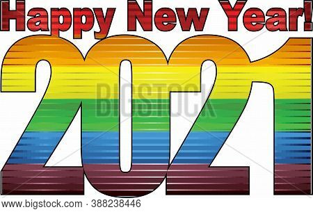 Happy New Year 2021 With Lgbt Flag Inside - Illustration, 2021 Happy New Year Numerals,  2021 Rainbo