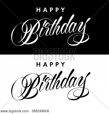 Happy Birthday Inscription With Halftone Effect. Inscription Isolated On White Background. 10 Eps