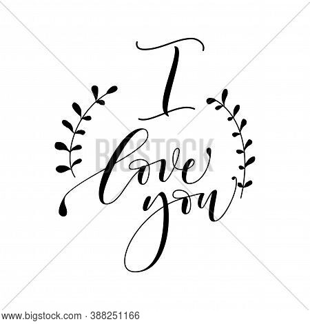 I Love You Hand Lettering - Handmade Calligraphy Scalable And Editable Vector Illustration
