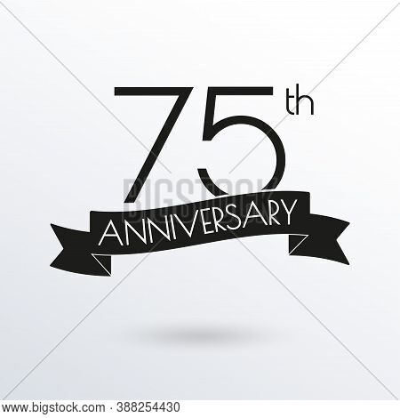 75 Years Anniversary Logo With Ribbon. 75th Anniversary Celebration Label. Design Element For Birthd
