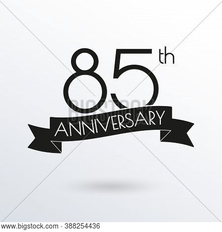 85 Years Anniversary Logo With Ribbon. 85th Anniversary Celebration Label. Design Element For Birthd