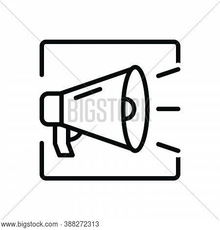 Black Line Icon For Promote Bullhorn Message Speaker Protest Announcement Megaphone Broadcasting Adv