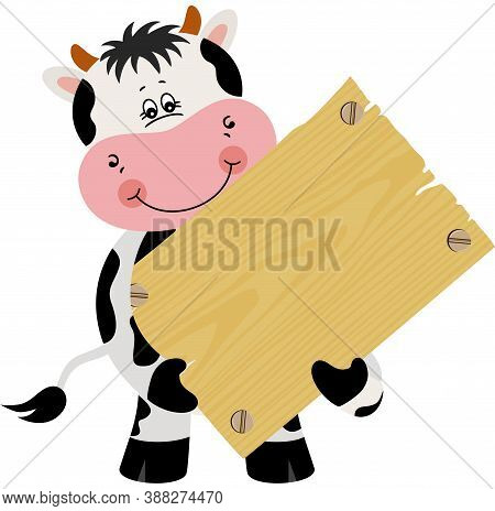 Scalable Vectorial Representing A Cute Cow Holding A Wooden Signboard, Element For Design, Illustrat