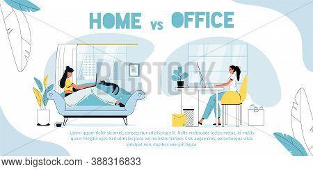 Home Vs Office. Employee Against Freelancer. Freelance Woman Working Online In Living Room Sitting O