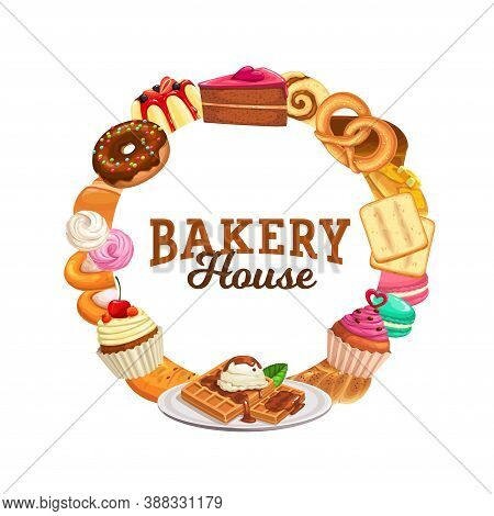 Sweets And Desserts Vector Round Frame. Bakery Shop Pastry Cartoon Banner With Cake, Cheesecake, Swe