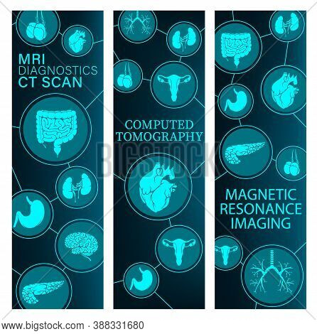 Magnetic Resonance Imaging, Computed Tomography Medicine Banners. Human Body Internal Organs Mri And