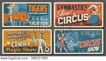 Circus Artists And Performers Retro Posters Set. Acrobat Balancing On Ball, Magician Or Illusionist