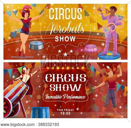 Circus Acrobatic Show Vector Flyers With Top Tent Performers. Girl Gymnast And Juggler Juggling With