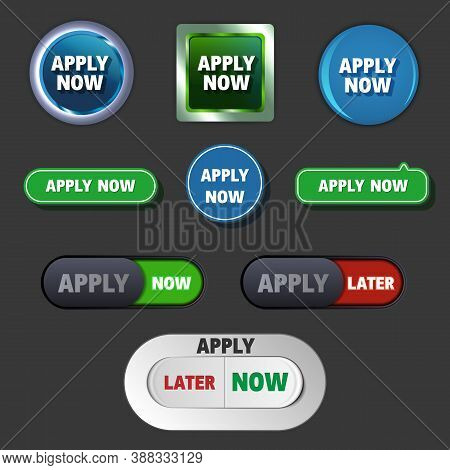 Apply Now And Later Buttons In Different Styles, Vector Icons