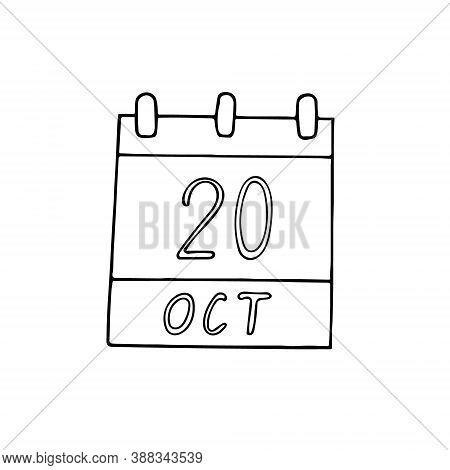 Calendar Hand Drawn In Doodle Style. October 20. International Chefs Day, World Statistics, Air Traf