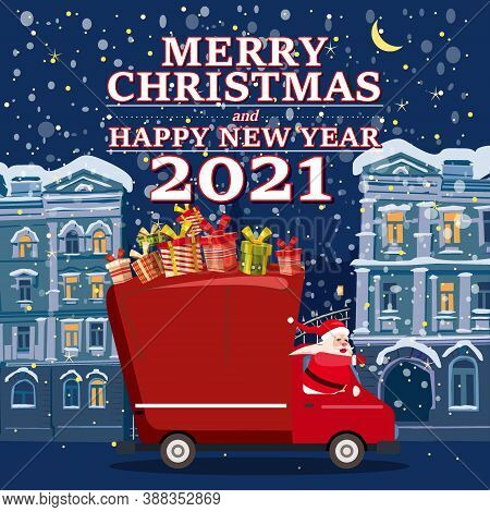 Santa Claus Van With Text Merry Christmas And Happy New Year 2021 Delivering Gifts Background Night
