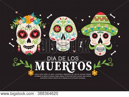 Dia De Los Muertos Or Day Of The Dead Composition. Traditional Mexican Festival Template With Copy S