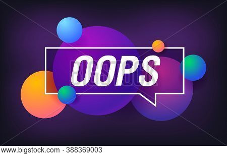 Oops In Design Banner. Vector Template For Web, Print, Presentation . Simple Banner With Minimal Phr