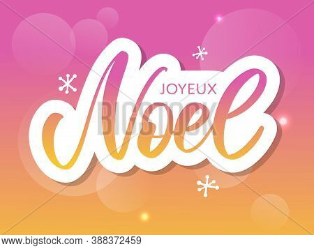 Merry Christmas Card Template With Greetings In French Language. Joyeux Noel. Vector Illustration Ep