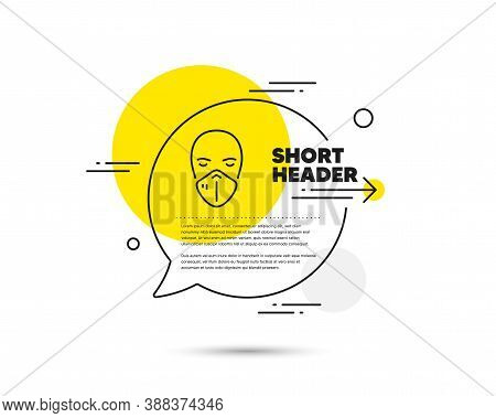 Medical Mask Line Icon. Speech Bubble Vector Concept. Safety Breathing Respiratory Mask Sign. Corona