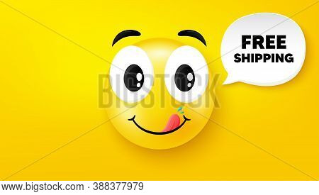 Free Shipping. Yummy Smile Face With Speech Bubble. Delivery Included Sign. Special Offer Symbol. Yu
