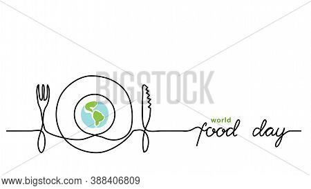 World Food Day Holiday Concept With Earth Or Globe And Plate, Knife And Fork. Single Line Art With T