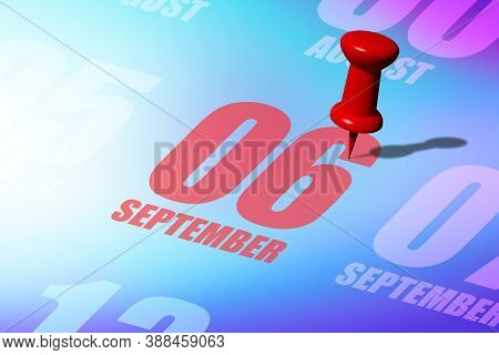 September 6th. Day 6 Of Month, Red Date Written And Pinned On A Calendar To Remind You An Important