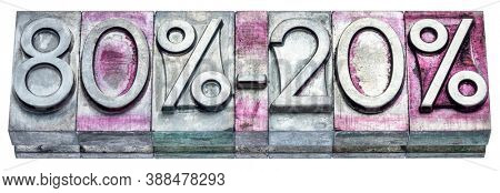 Pareto principle or eighty-twenty rule represented with gritty vintage letterpress metal types isolated on white, business, productivity, resource allocation and priorities concept