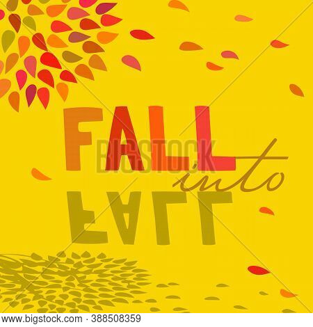 Fall Decorative Typography Flat Color Poster. Colorful Inspirational Card Illustration Background. F