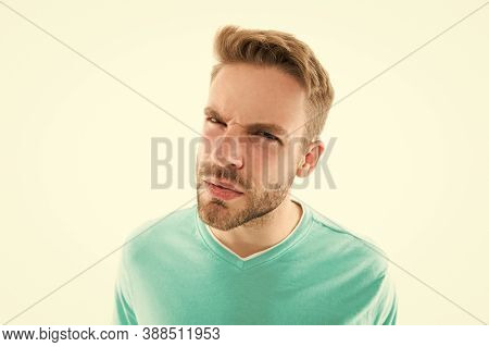 What Did You Say. Stress Resistance Concept. Guy Tense Face Expression. Outraged Expression. Feel Ca