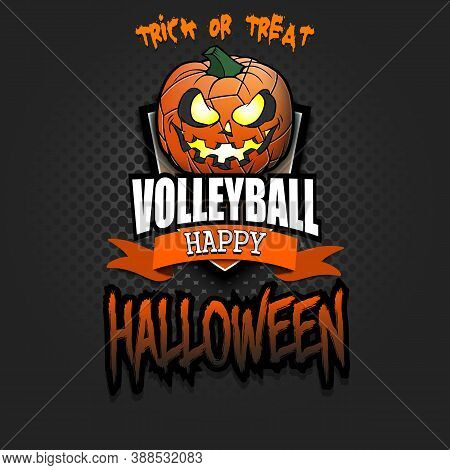 Happy Halloween. Template Volleyball Design. Logo Volleyball Ball In The Form Of A Pumpkin On An Iso