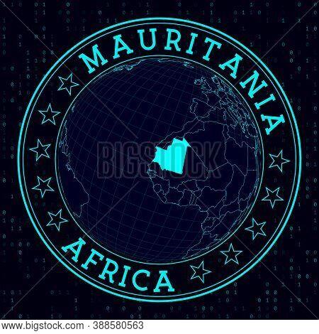 Mauritania Round Sign. Futuristic Satelite View Of The World Centered To Mauritania. Country Badge W