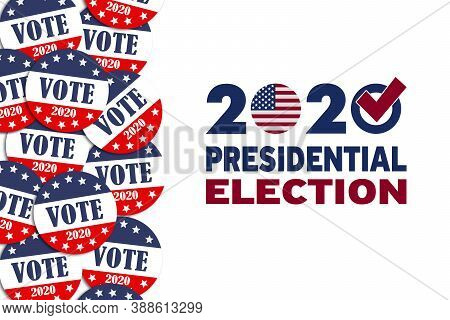Presidential Elections 2020 In The United States Of America. Voting Button. Presidential Elections I