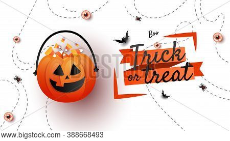 Trick Or Treat Banner. Jack O Lantern Pumpkins Bucket With Candy Sweet, Bats On White Background Wit