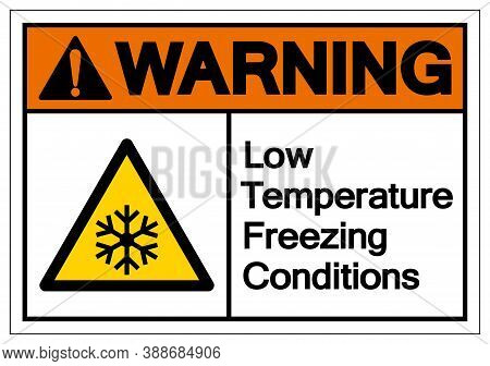 Warning Low Temperature Freezing Conditions Symbol, Vector Illustration, Isolated On White Backgroun