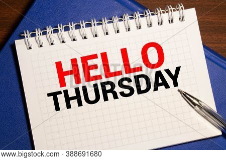 Notebook With Text Hello Thursday