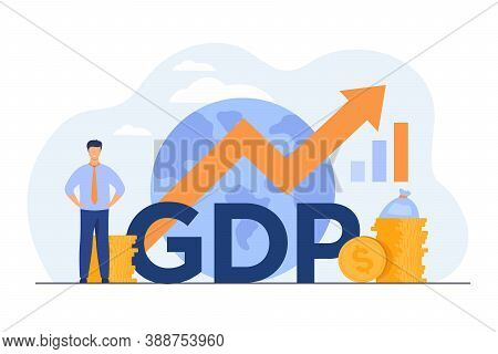 Gross Domestic Product Concept. Growth Arrow Chart With Globe, Stacks Of Money, Happy Tiny Professio