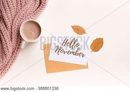 Hello November. Modern Autumn Background, Fall Concept, Autumn Cozy Composition Flatlay