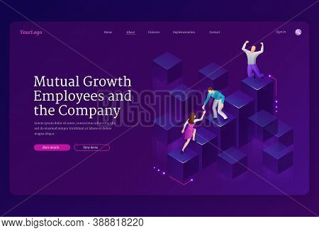 Mutual Growth And Assistance Employees And Company Isometric Landing Page. Business Team Climbing Up