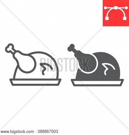 Roast Turkey Line And Glyph Icon, Thanksgiving And Dinner, Roasted Chicken Sign Vector Graphics, Edi
