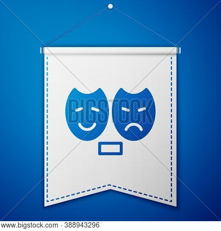 Blue Comedy And Tragedy Theatrical Masks Icon Isolated On Blue Background. White Pennant Template. V