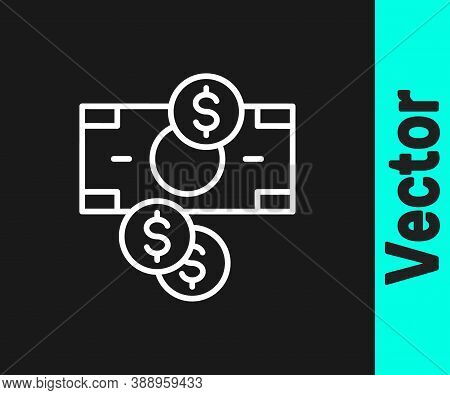 White Line Stacks Paper Money Cash And Coin Money With Dollar Symbol Icon Isolated On Black Backgrou