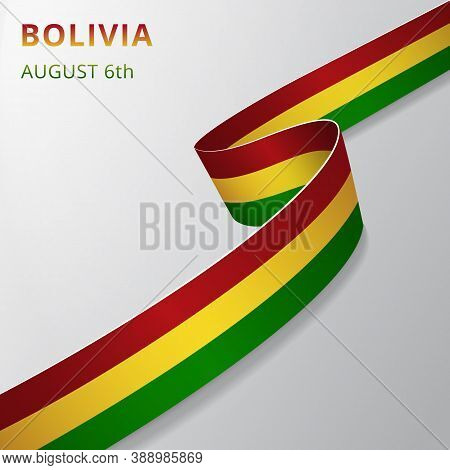 Flag Of Bolivia. 6th Of August. Vector Illustration. Wavy Ribbon On Gray Background. Independence Da