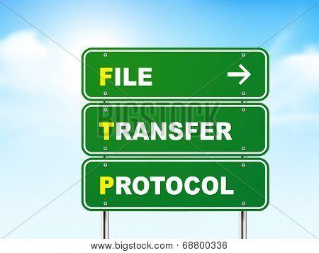 3D File Transfer Protocol Road Sign