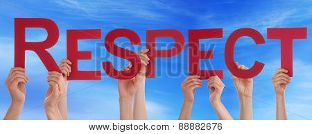 Many Caucasian People And Hands Holding Red Straight Letters Or Characters Building The English Word Respect On Blue Sky poster