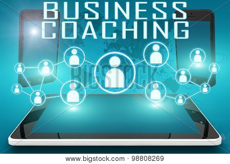 Business Coaching - text illustration with social icons and tablet computer and mobile cellphones on cyan digital world map background. poster