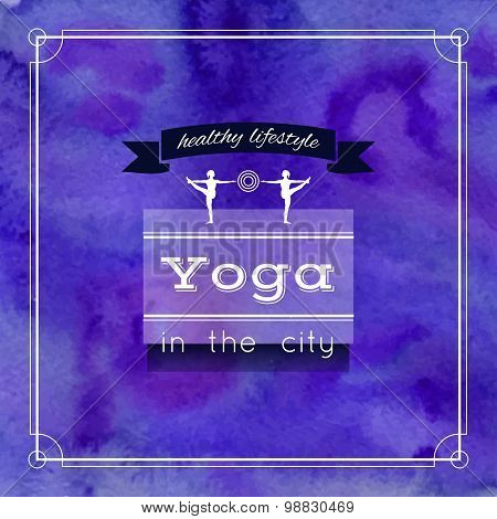 Vector yoga illustration. Name of yoga studio on a violet watercolors background.