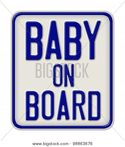 Metal Sign With The Inscription Baby On Board